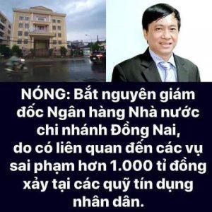 Bắt Nguyên giám đốc NHNN chi nhánh Đồng Nai